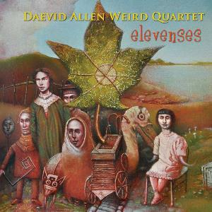 Elevenses (as Daevid Allen Weird Quartet) by ALLEN, DAEVID album cover