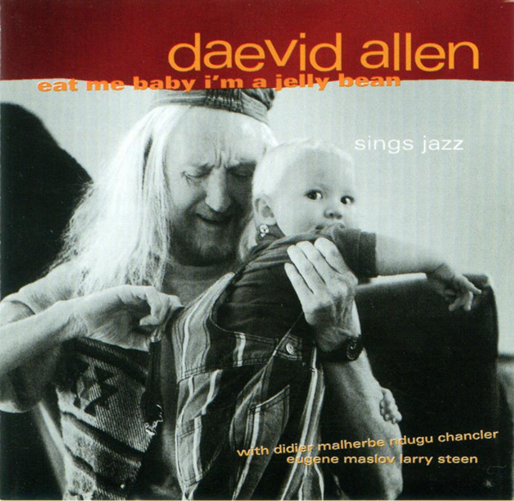 Daevid Allen Eat Me Baby I'm A Jelly Bean album cover