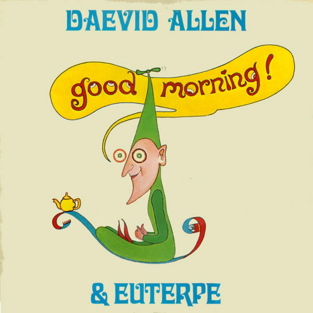 Daevid Allen - Daevid Allen & Euterpe: Good Morning! CD (album) cover