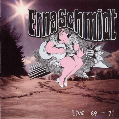 Live 69-71 by ERNA SCHMIDT album cover