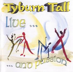 Tyburn Tall Live ... And Passion album cover