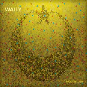 Montpellier by WALLY album cover
