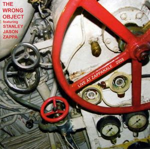 The Wrong Object - Live at Zappanale 2008 (with Stanley Jason Zappa) CD (album) cover