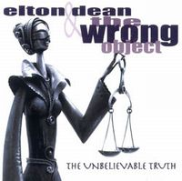 The Unbelievable Truth (with Elton Dean) by WRONG OBJECT, THE album cover