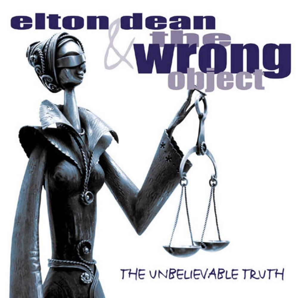 The Wrong Object & Elton Dean: The Unbelievable Truth by WRONG OBJECT, THE album cover