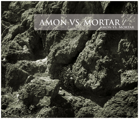 Amon vs. Mortar by AMON album cover