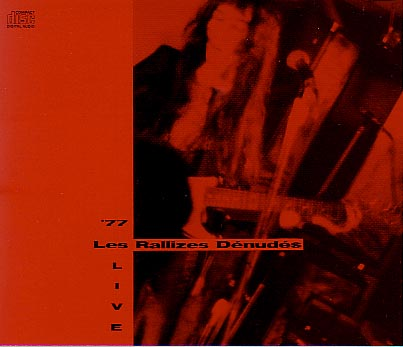 '77 Live by RALLIZES DENUDES, LES album cover