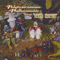 Polytoxicomane Philharmonie - Psycho Erectus CD (album) cover