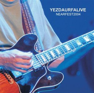 Live NEARfest 2004 by YEZDA URFA album cover