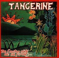 De L'Autre Cote de la Foret by TANGERINE album cover