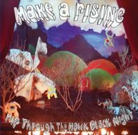Make A Rising - Rip Through The Hawk Black Night CD (album) cover