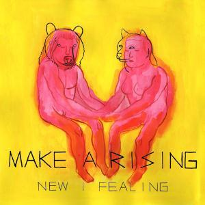 Make A Rising New I Fealing album cover