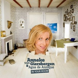 In Your Room by ANNEKE VAN GIERSBERGEN (AGUA DE ANNIQUE) album cover