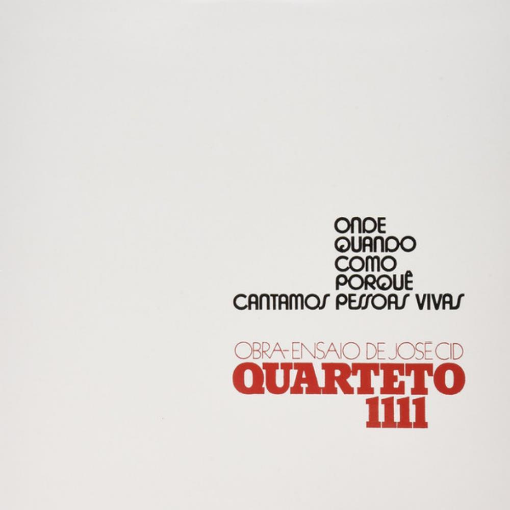 Onde, Quando, Como, Porquê, Cantamos Pessoas Vivas by QUARTETO 1111 album cover