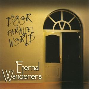 Eternal Wanderers The Door To A Parallel World album cover