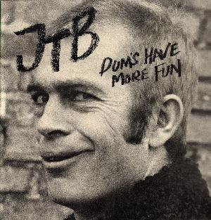 Jukka Tolonen Dums Have More Fun album cover
