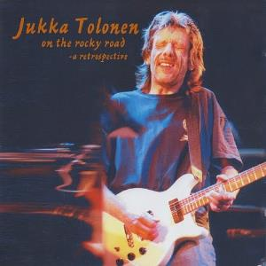 Jukka Tolonen On The Rocky Road - A Retrospective 1971 - 1997 album cover