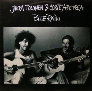 Jukka Tolonen - Blue Rain [with Coste Apetrea] CD (album) cover