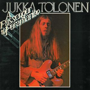 Jukka Tolonen - Passenger to Paramaribo CD (album) cover