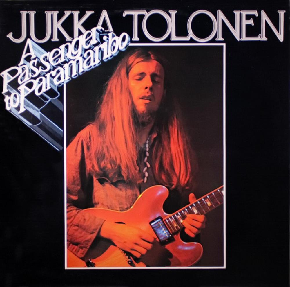 Jukka Tolonen Band: A Passenger To Paramaribo by TOLONEN, JUKKA album cover