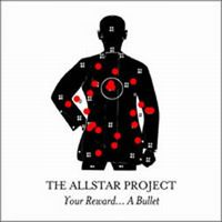 The Allstar Project - Your Reward...A Bullet CD (album) cover