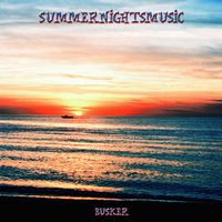 Summernightsmusic by BUSKER album cover