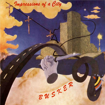 Impressions of a City by BUSKER album cover