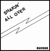 Shakin' All Over by BUSKER album cover