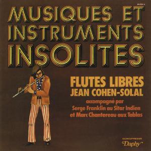 Musiques et Instruments Insolites: Flute Libres/Captain Tarthopom by COHEN-SOLAL , JEAN album cover