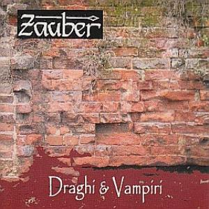 Zauber - Draghi & Vampiri CD (album) cover