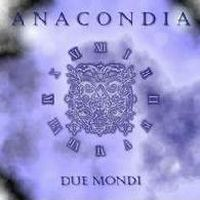 Anacondia - Due Mondi CD (album) cover