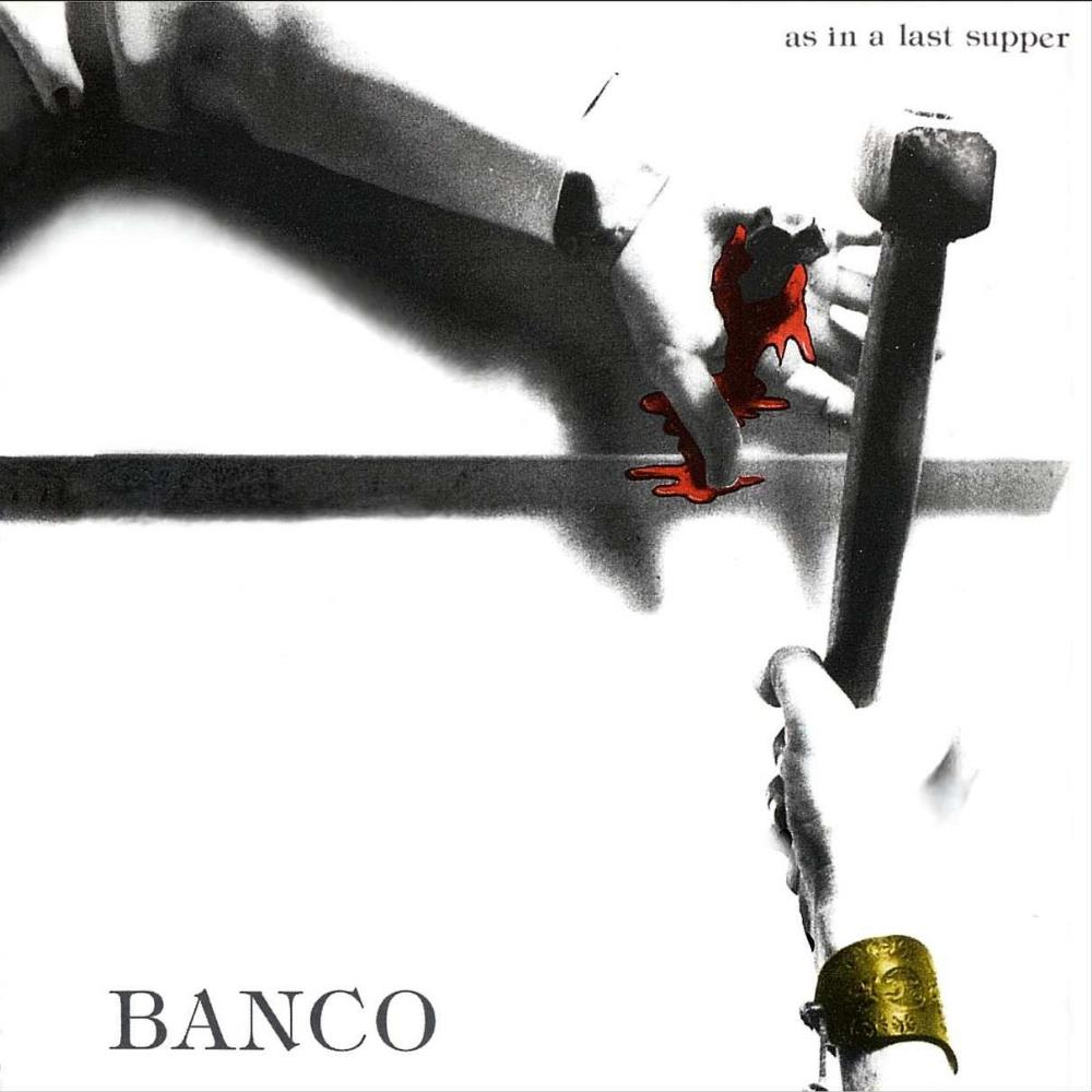 Banco Del Mutuo Soccorso - As In A Last Supper CD (album) cover