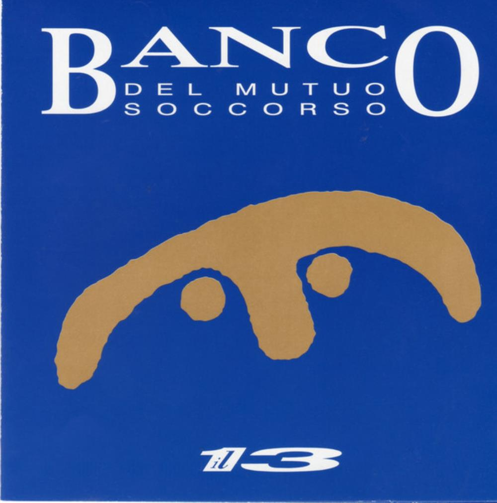 Il 13 by BANCO DEL MUTUO SOCCORSO album cover
