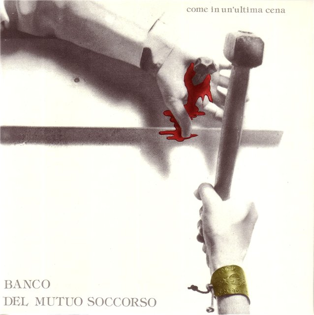 Banco Del Mutuo Soccorso - Come in un'ultima cena CD (album) cover