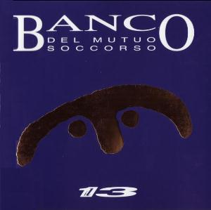 Banco Del Mutuo Soccorso - Il 13 CD (album) cover