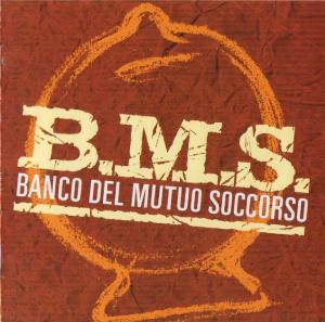 Banco Del Mutuo Soccorso B.M.S. (Banco Del Mutuo Soccorso, 1991 version) album cover