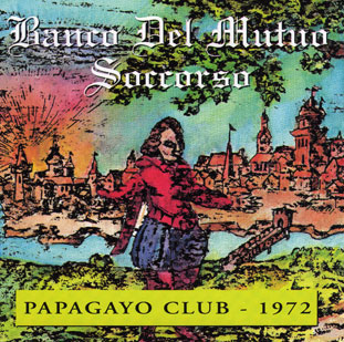 Banco Del Mutuo Soccorso Papagayo Club 1972 album cover
