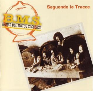 Banco Del Mutuo Soccorso Seguendo Le Tracce album cover