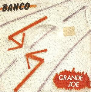 Grande Joe by BANCO DEL MUTUO SOCCORSO album cover