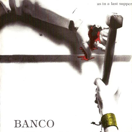 Banco Del Mutuo Soccorso As In A Last Supper album cover