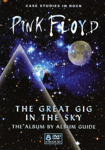 Pink Floyd The Great Gig In The Sky: The Album By Album Guide album cover