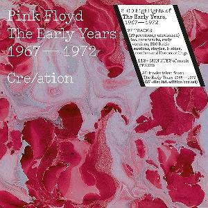 The Early Years 1967-1972 Creation by PINK FLOYD album cover