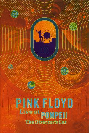 Pink Floyd Live At Pompeii (The Director's Cut) album cover