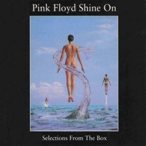 Pink Floyd Shine On - Selections From The Box album cover