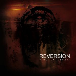 Reversion - King of Deceit CD (album) cover