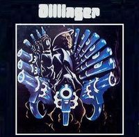 Dillinger by DILLINGER album cover