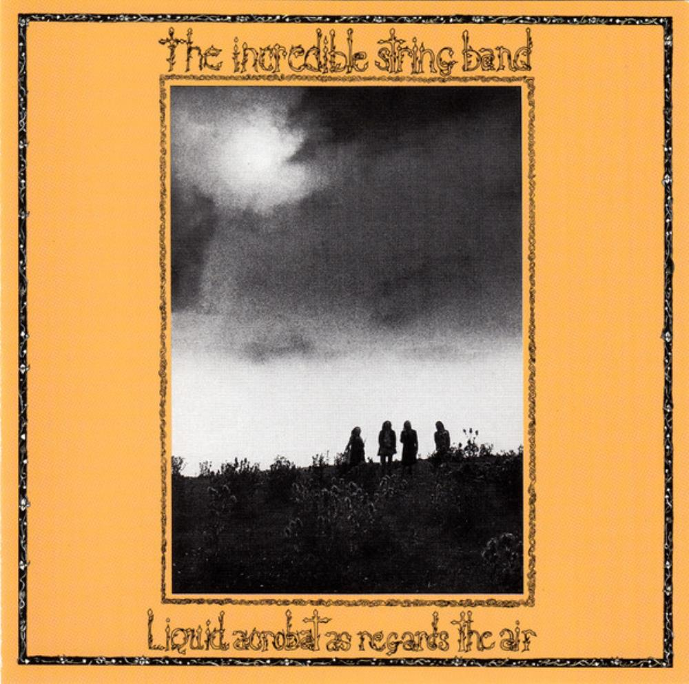 The Incredible String Band Liquid Acrobat As Regards The Air album cover