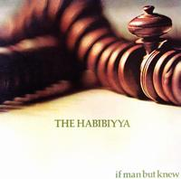 If Man But Knew by HABIBIYYA, THE album cover