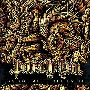 Gallop Meets The Earth by PROTEST THE HERO album cover