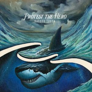 Protest the Hero - Ragged Tooth CD (album) cover